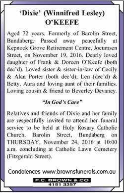 'Dixie' (Winnifred Lesley) O'KEEFE   Aged 72 years. Formerly of Barolin Str...