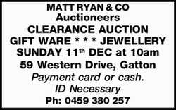 MATT RYAN & CO Auctioneers CLEARANCE AUCTION GIFT WARE * * * JEWELLERY SUNDAY 11th DEC at 10a...