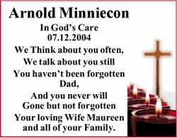 Arnold Minniecon In God's Care 07.12.2004 We Think about you often, We talk about you still...