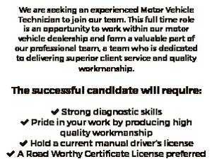 PUT YOUR CAREER INTO OVERDRIVE! Motor Vehicle Technician Established in 1974, Blue Ribbon Motors is a family owned business and offers the very best of motoring from the world of Honda, Mitsubishi, Isuzu Ute, RAM, SsangYong, Foton, LDV and quality used vehicles. We are seeking an experienced Motor Vehicle Technician ...