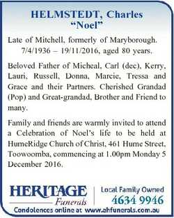 """HELMSTEDT, Charles """"Noel"""" Late of Mitchell, formerly of Maryborough. 7/4/1936 - 19/11/2016..."""