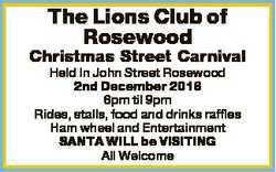 The Lions Club of Rosewood Christmas Street Carnival Held In John Street Rosewood 2nd December 2016...
