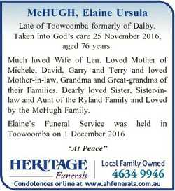 McHUGH, Elaine Ursula Late of Toowoomba formerly of Dalby, Taken into God's care 25 November 201...