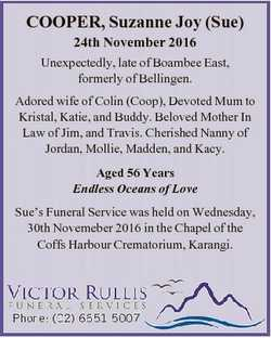 COOPER, Suzanne Joy (Sue) 24th November 2016 Unexpectedly, late of Boambee East, formerly of Belling...