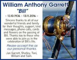 "William Anthony Garrett ""Bill""  13.10.1936  13.11.2016  Sincere thanks to all of our wonde..."