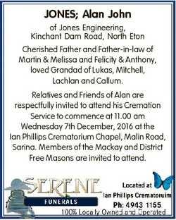 JONES; Alan John of Jones Engineering, Kinchant Dam Road, North Eton Cherished Father and Father-in-...