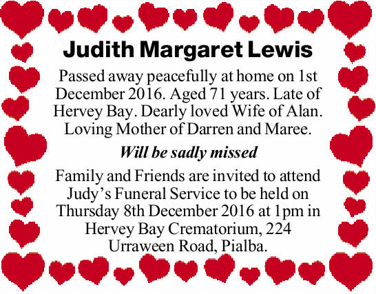 Passed away peacefully at home on 1st December 2016. Aged 71 years. Late of Hervey Bay. Dearly lo...
