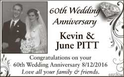 Kevin & June PITT Congratulations on your 60th Wedding Anniversay 8/12/2016 Love all your fam...