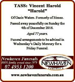 "TASS: Vincent Harold ""Harold"" Of Oasis Waters. Formerly of Eimeo. Passed away peacefully o..."