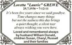 "Loretta ""Laurie"" GREWE 25.7.1936  7-12-11 It's been five years since we said goodbye...."