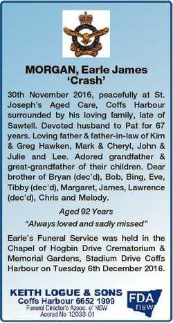 MORGAN, Earle James `Crash' 30th November 2016, peacefully at St. Joseph's Aged Care, Coffs...