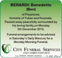 BERARDI: Benedetto (Ben) of Pleystowe, formerly of Yukan and Koumala. Passed away peacefully surroun...