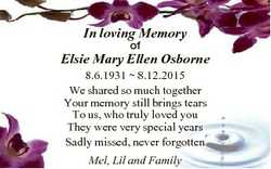 In loving Memory of Elsie Mary Ellen Osborne 8.6.1931  8.12.2015 We shared so much together Your mem...