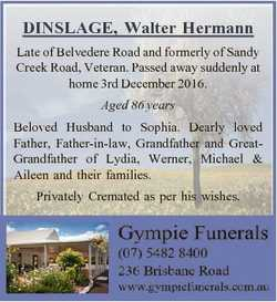 DINSLAGE, Walter Hermann Late of Belvedere Road and formerly of Sandy Creek Road, Veteran. Passed aw...