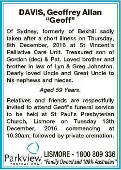 "DAVIS, Geoffrey Allan ""Geoff"" Of Sydney, formerly of Bexhill sadly taken after a short ill..."
