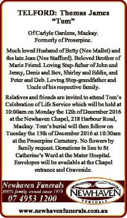 """TELFORD: Thomas James """"Tom"""" Of Carlyle Gardens, Mackay. Formerly of Proserpine. Much loved..."""