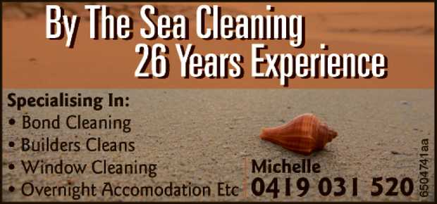 By The Sea Cleaning 26 Years Experience Specialising In: