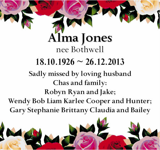 18.10.1926 ~ 26.12.2013   Sadly missed by loving husband Chas and family: Robyn Ryan and Jake...