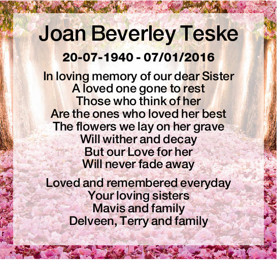 20-07-1940 - 07/01/2016 In loving memory of our dear Sister A loved one gone to rest Those...