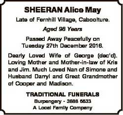 SHEERAN Alice May Late of Fernhill Village, Caboolture. Aged 98 Years Passed Away Peacefully on Tues...