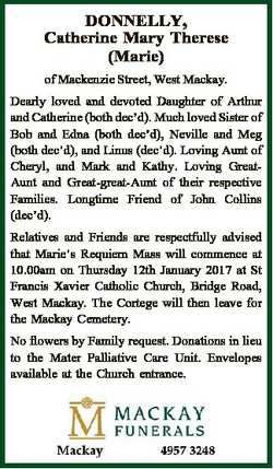 DONNELLY, Catherine Mary Therese (Marie) of Mackenzie Street, West Mackay. Dearly loved and devoted...
