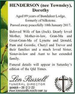 HENDERSON (nee Townsley), Dorothy Aged 89 years of Bundaleer Lodge, formerly of Silkstone. Passed aw...