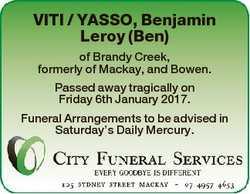 VITI / YASSO, Benjamin Leroy (Ben) of Brandy Creek, formerly of Mackay, and Bowen. Passed away tragi...