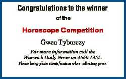 Congratulations to the winner of the Horoscope Competition Gwen Tyburczy For more information call t...