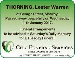 THORNING, Lester Warren of George Street, Mackay. Passed away peacefully on Wednesday 11th January 2...