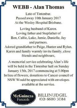 WEBB - Alan Thomas Late of Tintenbar. Passed away 10th January 2017 At the Wesley Hospital Brisbane....