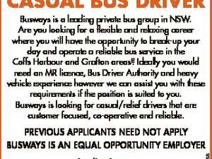 Casual Bus Driver Busways is a leading private bus group in NSW. Are you looking for a flexible and relaxing career where you will have the opportunity to break-up your day and operate a reliable bus service in the Coffs Harbour and Grafton areas? Ideally you would need an MR ...