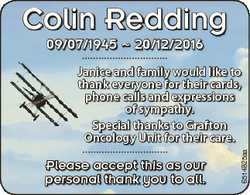 Colin Redding 09/07/1945  20/12/2016 Please accept this as our personal thank you to all. 6514825aa...