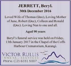 JERRETT, Beryl. 30th December 2016 Loved Wife of Thomas (Dec), Loving Mother of June, Robert (Dec),...