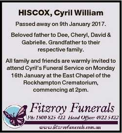 HISCOX, Cyril William Passed away on 9th January 2017. Beloved father to Dee, Cheryl, David & Ga...