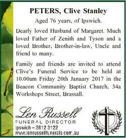 PETERS, Clive Stanley Aged 76 years, of Ipswich. Dearly loved Husband of Margaret. Much loved Father...