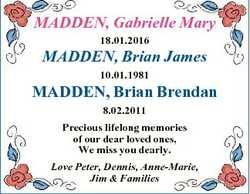 MADDEN, Gabrielle Mary 18.01.2016 MADDEN, Brian James 10.01.1981 MADDEN, Brian Brendan 8.02.2011 Pre...