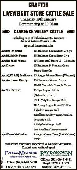 GRAFTON LIVEWEIGHT STORE CATTLE SALE Thursday 19th January Commencing at 10.00am 800 CLARENCE VALLEY...