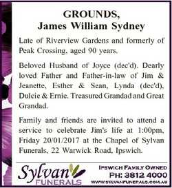 GROUNDS, James William Sydney Late of Riverview Gardens and formerly of Peak Crossing, aged 90 years...