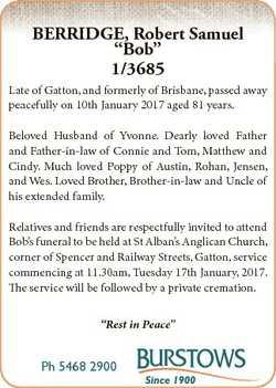 """BERRIDGE, Robert Samuel """"Bob"""" 1/3685 Late of Gatton, and formerly of Brisbane, passed away..."""