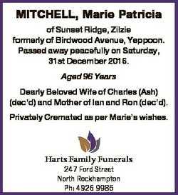 MITCHELL, Marie Patricia of Sunset Ridge, Zilzie formerly of Birdwood Avenue, Yeppoon. Passed away p...