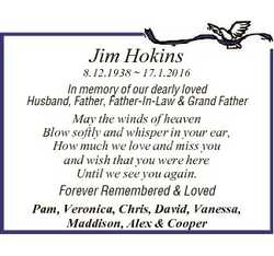 Jim Hokins 8.12.1938  17.1.2016 In memory of our dearly loved Husband, Father, Father-In-Law & G...