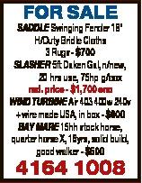 """FOR SALE SADDLE Swinging Fender 18"""" H/Duty Bridle Cloths 3 Rugs - $700 SLASHER 5ft Daken Gal, n..."""