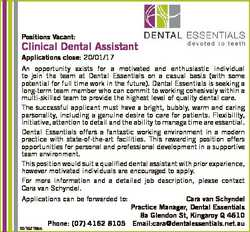 Positions Vacant: Clinical Dental Assistant Applications close: 20/01/17 An opportunity exists for a...