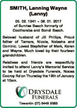 SMITH, Lanning Wayne (Lanny) 05. 02. 1941  08. 01. 2017 of Sunrise Beach formerly of Cootharaba and...