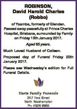 ROBINSON, David Harold Charles (Robbo) of Yaamba, formerly of Glenden. Passed away peacefully at Pri...