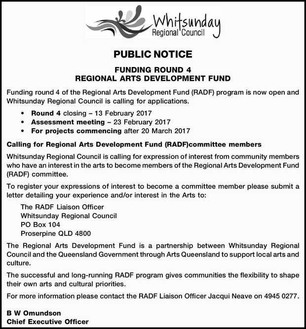 PUBLIC NOTICE FUNDING ROUND 4 REGIONAL ARTS DEVELOPMENT FUND Funding round 4 of the Regional Arts...