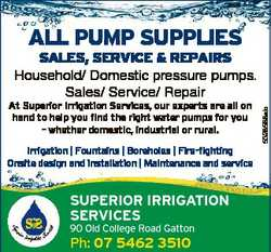 ALL PUMP SUPPLIES SALES, SErvIcE & rEPAIrS At Superior Irrigation Services, our experts are all...