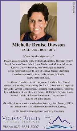 "6515281aa Michelle Denise Dawson 22.04.1954 - 06.01.2017 ""Dancing the night away"" Passed a..."