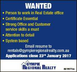 WANTED * Person to work in Real Estate office * Certificate Essential * Strong Office and Customer s...