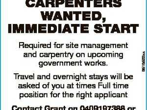 Carpenters Wanted, Immediate Start